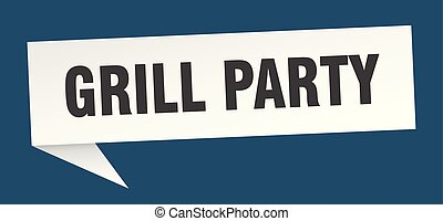 grill party speech bubble. grill party sign. grill party ...