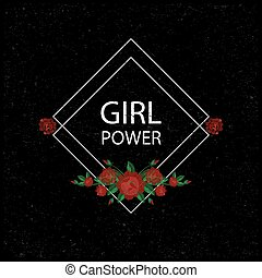 Girl power . Embroidery with roses. Vector illustration. Grunge background. Fashion embroidery flowers patch.