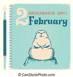 Groundhog day background with marmot on notebook paper -...