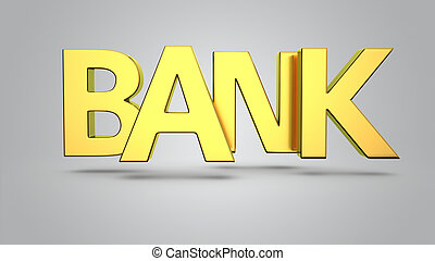 Golden letters Bank on the grey background
