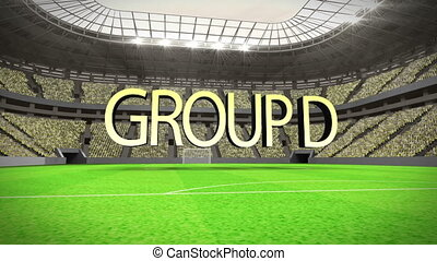Group D world cup animation in stadium with text