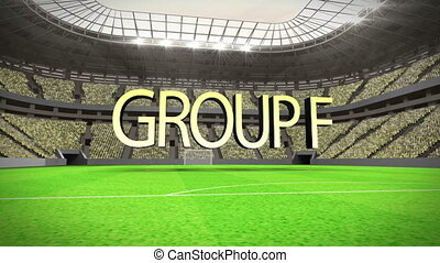 Group F world cup animation in stadium with text