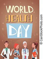 Group Medial Doctors Team Clinics Hospital World Health Day...