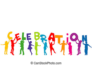 Group of children silhouettes holding letters with word CELEBRAT