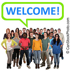 Group of happy young people with word welcome