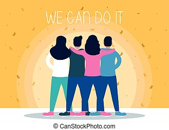 group of people back with we can do it message