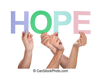 Group Of People Hands With Text Hope