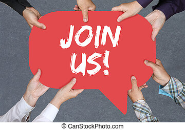 Group of people holding Join us participate invitation team sports training