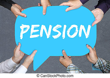 Group of people holding pension retirement business concept