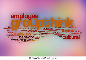 Groupthink word cloud with abstract background