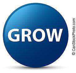 Grow blue round button