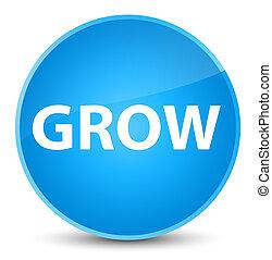 Grow elegant cyan blue round button