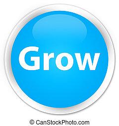 Grow premium cyan blue round button