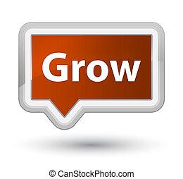 Grow prime brown banner button
