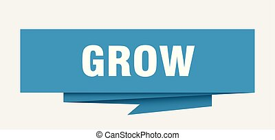 grow sign. grow paper origami speech bubble. grow tag. grow...