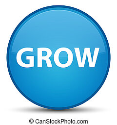 Grow special cyan blue round button