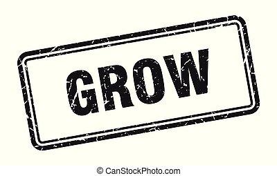 grow stamp. grow square grunge sign. grow