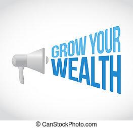 grow your wealth loudspeaker sign concept