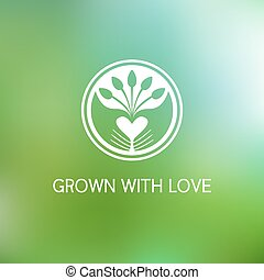 Grown with love. Vector template logo. Farm products....