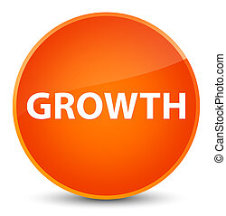 Growth elegant orange round button