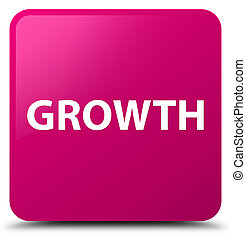 Growth pink square button