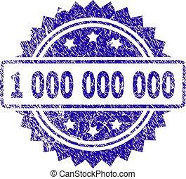 Grunge 1 000 000 000 Stamp Seal