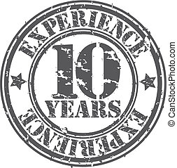 Grunge 10 years of experience rubber stamp, vector illustration