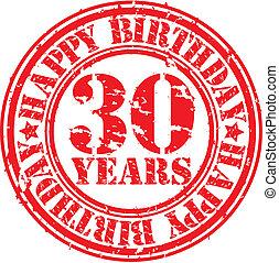 Grunge 30 years happy birthday rubber stamp, vector