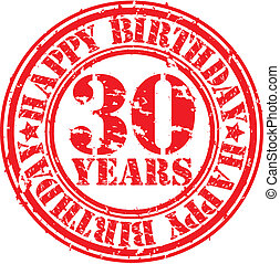 Grunge 30 years happy birthday rubber stamp, vector