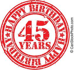 grunge, 45, feliz, rubb, cumpleaños, años