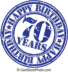 Grunge 70 years happy birthday rubber stamp, vector