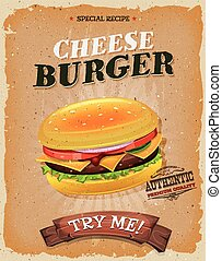 Grunge And Vintage Cheeseburger Poster