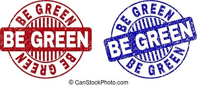 Grunge BE GREEN Scratched Round Stamp Seals