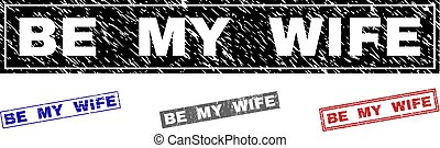Grunge BE MY WIFE Textured Rectangle Watermarks