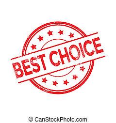 Grunge best choice rubber stamp