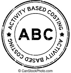 Grunge black ABC (abbreviation of activity based costing) word round rubber seal stamp on white background