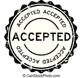 Grunge black accepted word round rubber seal stamp on white background
