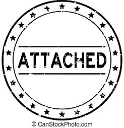 Grunge black attached word round rubber seal stamp on white background