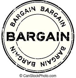 Grunge black bargain word round rubber seal stamp on white background