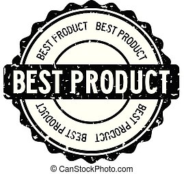 Grunge black best product word round rubber seal stamp on white background