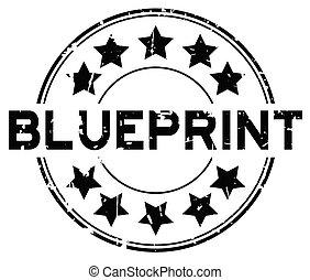 Grunge black blueprint word round rubber seal stamp on white background