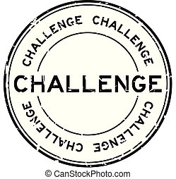 Grunge black challenge round rubber seal stamp on white background