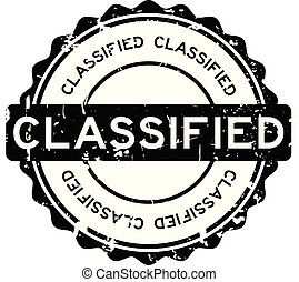 Grunge black classified round rubber stamp on white background