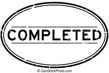 Grunge black completed word oval rubber seal stamp on white background