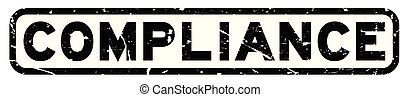 Grunge black compliance word square rubber seal stamp on white background