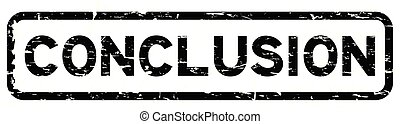 Grunge black conclusion square rubber seal stamp on white background