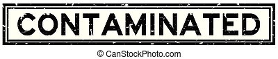 Grunge black contaminated word square rubber seal stamp on white background
