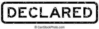 Grunge black declared word square rubber seal stamp on white background