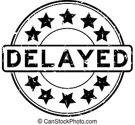 Grunge black delayed word with star icon round rubber seal stamp on white background