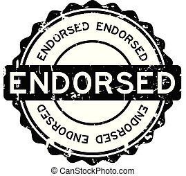 Grunge black endorsed word round rubber seal stamp on white background